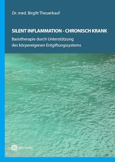 """Silent Inflammation - Chronisch Krank"""
